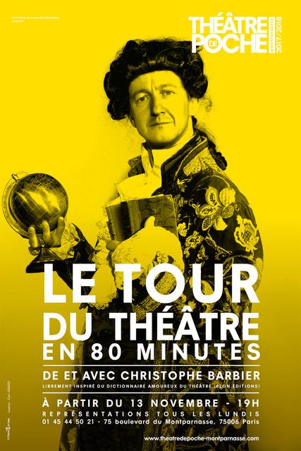 Christophe Barbier - L'Express - Théâtre - Le Tour du théâtre en 80 minutes ) Théâtre de Poche - SYMA Mobile