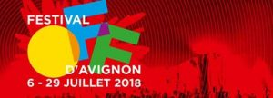 Avignon - Festival d'avignon - 2018 - Syma News - Syma Mobile - Florence Yérémian - Théâtre - Spectacle - été