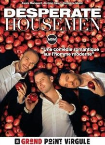 Desperate Housemen - Point Virgule - Spectacle - Humour - Show - Paris - Desperate Housewives - Rire