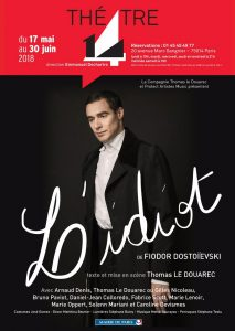 L'Idiot - Arnaud Denis - Stéphane Audran - Thomas Le Douarec - Théâtre 14 - Dostoïevski