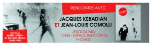 Mai 68 - 1968 - Etudiants - Greves - Révolte - Révolution - Jacques Kebadian - Jean Louis Comolli - Gibert Joseph - Dedicace - Paris - Saint Michel - Etudiant - Syma News - Syma Mobile - Florence Yérémian