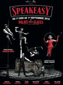 Speakeasy - Palais des glaces - Paris - Cirque - Spectacle - Show - Fun - Rat Pack - Gym - Syma News - Syma Mobile - Florence Yeremian - Sortir - Out