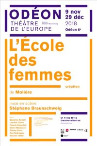 Ecole des femmes - Molière - Theatre de l'Odeon - Theatre - Florence Yeremian - Stephane Braunschweig - Syma News - Syma Mobile - Harcèlement - #metoo - Machisme - paris _ @balancetonporc - #noustoutes