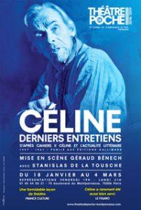Céline - Louis Ferdinand celine - Stanislas de la Tousche - Theatre - Théâtre de la contrescarpe - Florence Yeremian - Syma News - Syma Mobile - Entretiens - écrivain - Paris