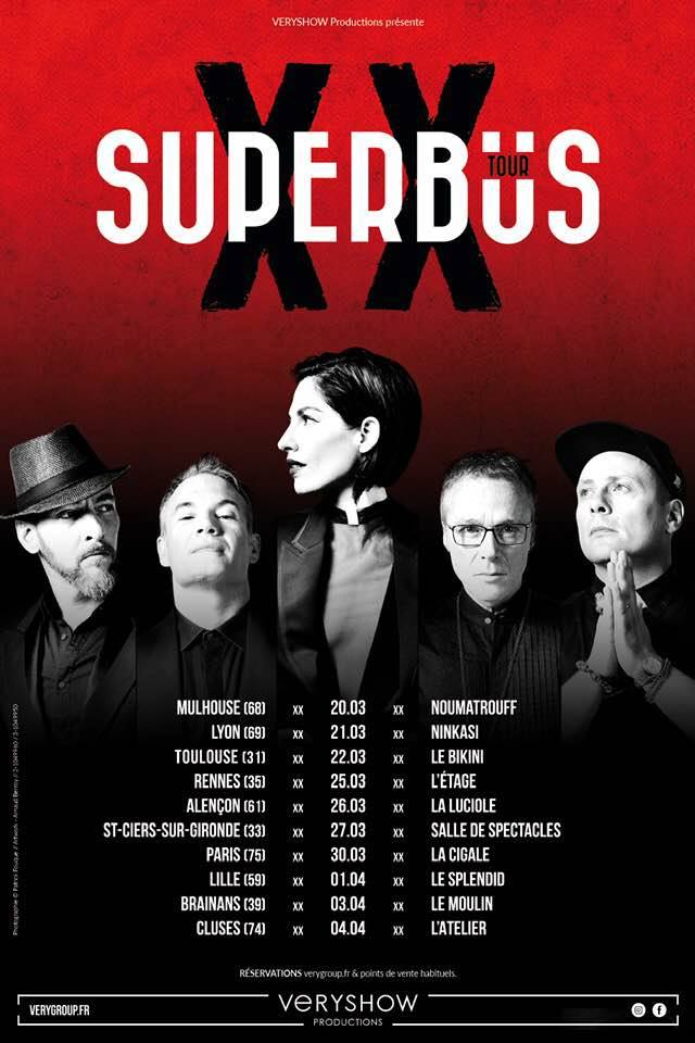 Superbus - retour - 20 ans - XX Tour