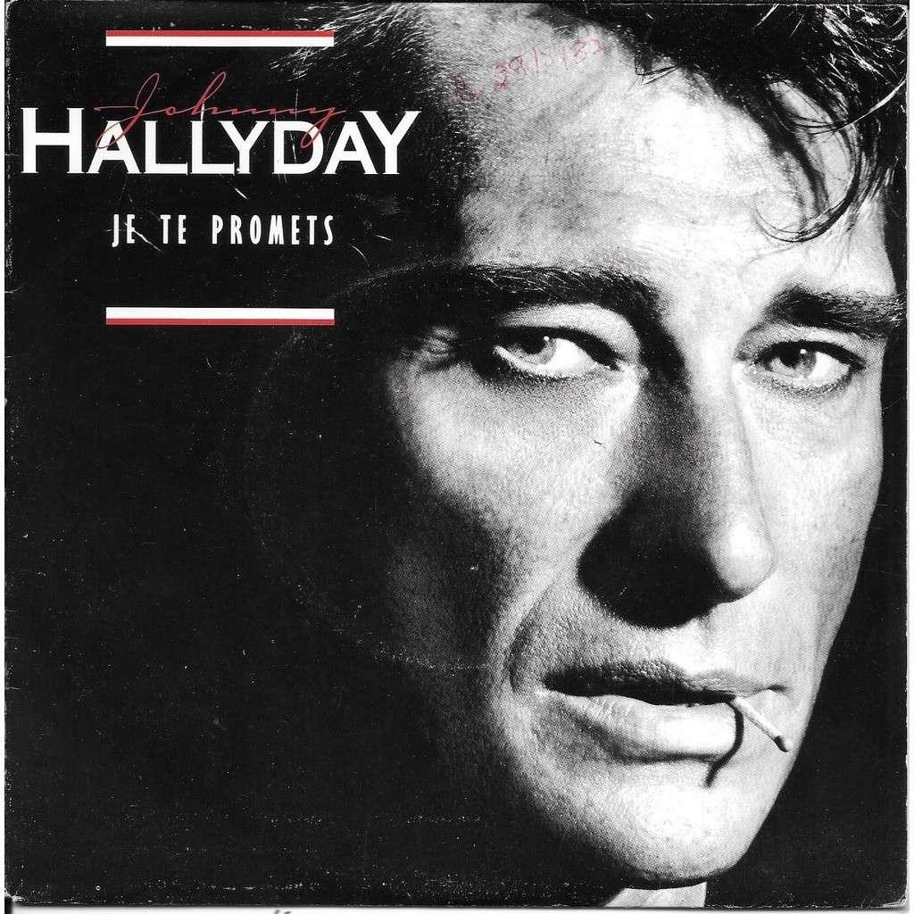 Johnny Hallyday - Je te promets - amour -