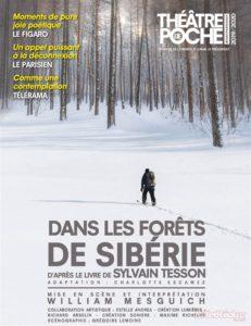 William mesguich - forets de sibérie - siberie - theatre - huchette - theatre de poche - montparnasse - sylvain tesson - syma news - florence yeremian