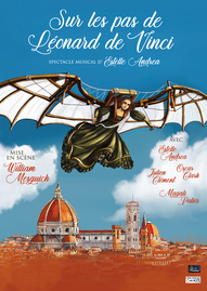 sur les pas de leonard de vinci - vinci - italie - quattrocento - syma news - florence yeremian - mesguich - theatre - spectacle - enfant - chansons - pop - lyrique - estelle andrea - oscar clark - julien clement - Paris - espace paris plaine - avignon - 2020 - musical - genie - renaissance