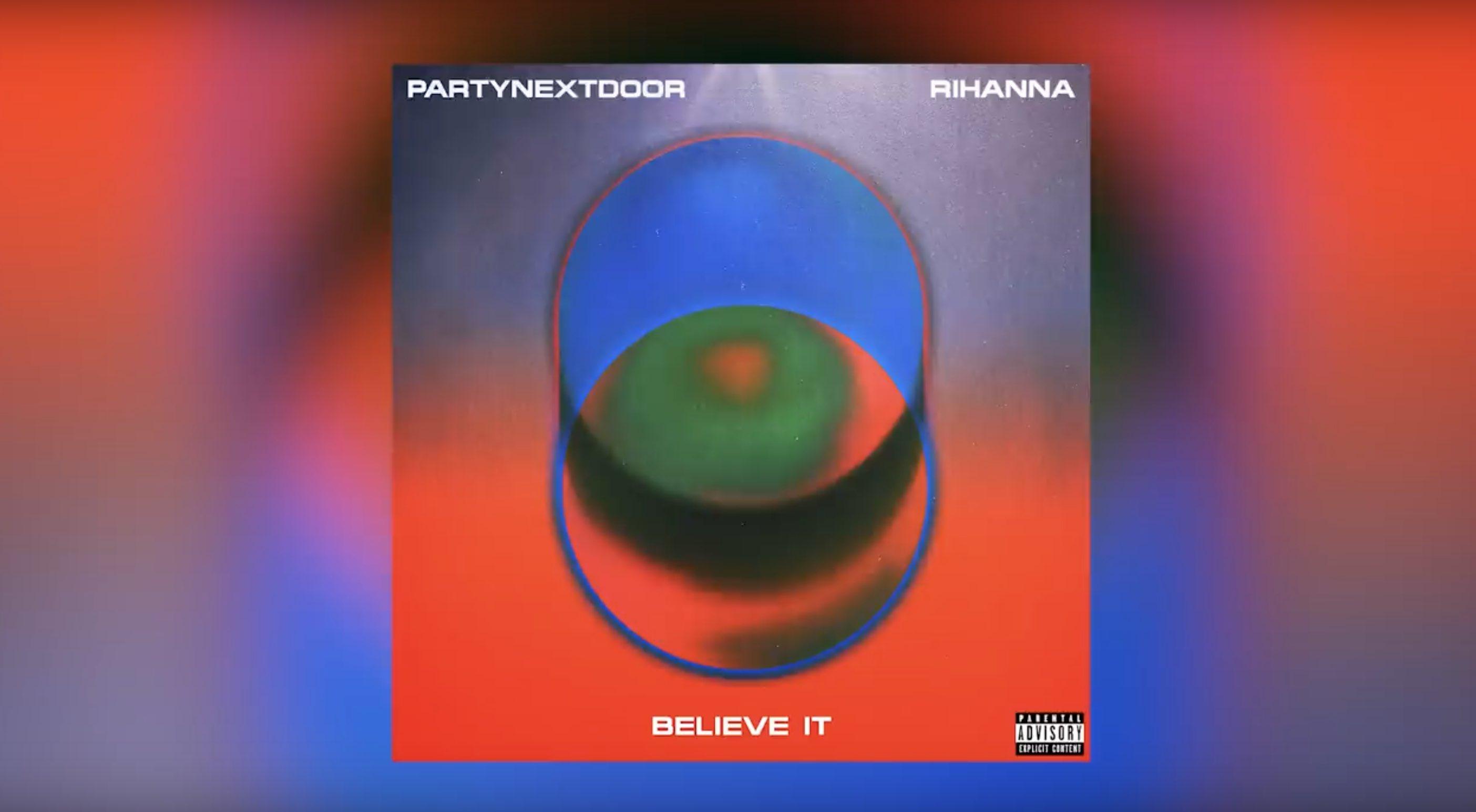 Rihanna - Partynextdoor - party mobile - believe it