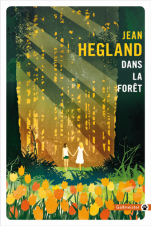 Dans-la-foret-jean-hegland-book-eva-rami-syma-news-yeremian-