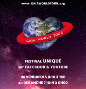 gaia world tour - festival gaia - musique - environnement - science - chanteur - facebook - youtube - bio - biodiversite - naturopathe - sicience - save the planete - symanews - hubert reeves - ray lema - mcKelle