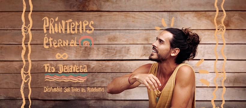 Flo Delavega - Printemps Eternel