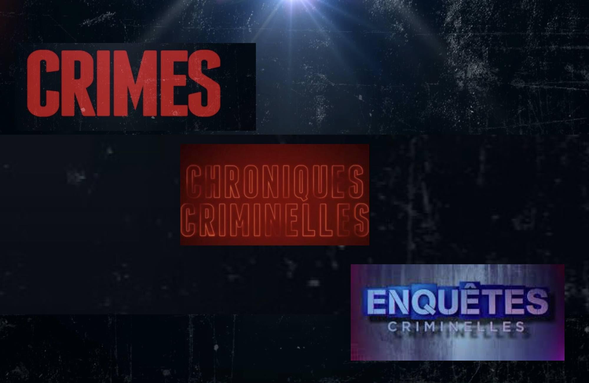 Crimes - Enquêtes criminelles - chroniques criminelles