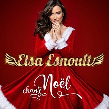 Elsa Esnoult - Elsa Esnoult chante Noël -