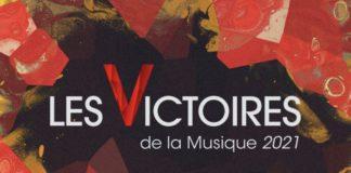 Victoires de la musique 2021 - Victoires de la musique - Victoires 2021 -