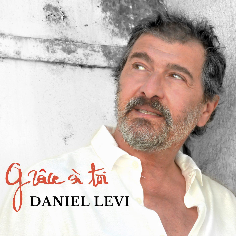 Daniel Levi - Grâce à toi - Interview -