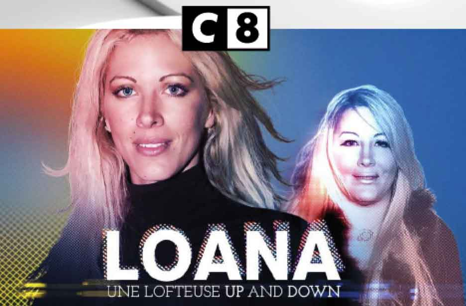 Loana une lofteuse up and down - C8 - reportage -