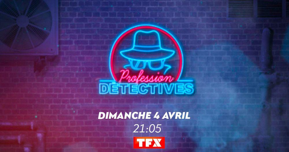 Profession detectives - TFX -