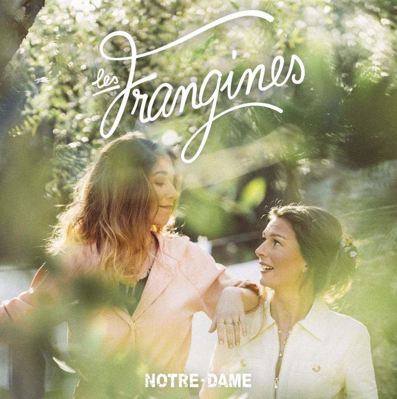 Les Frangines - Notre Dame -