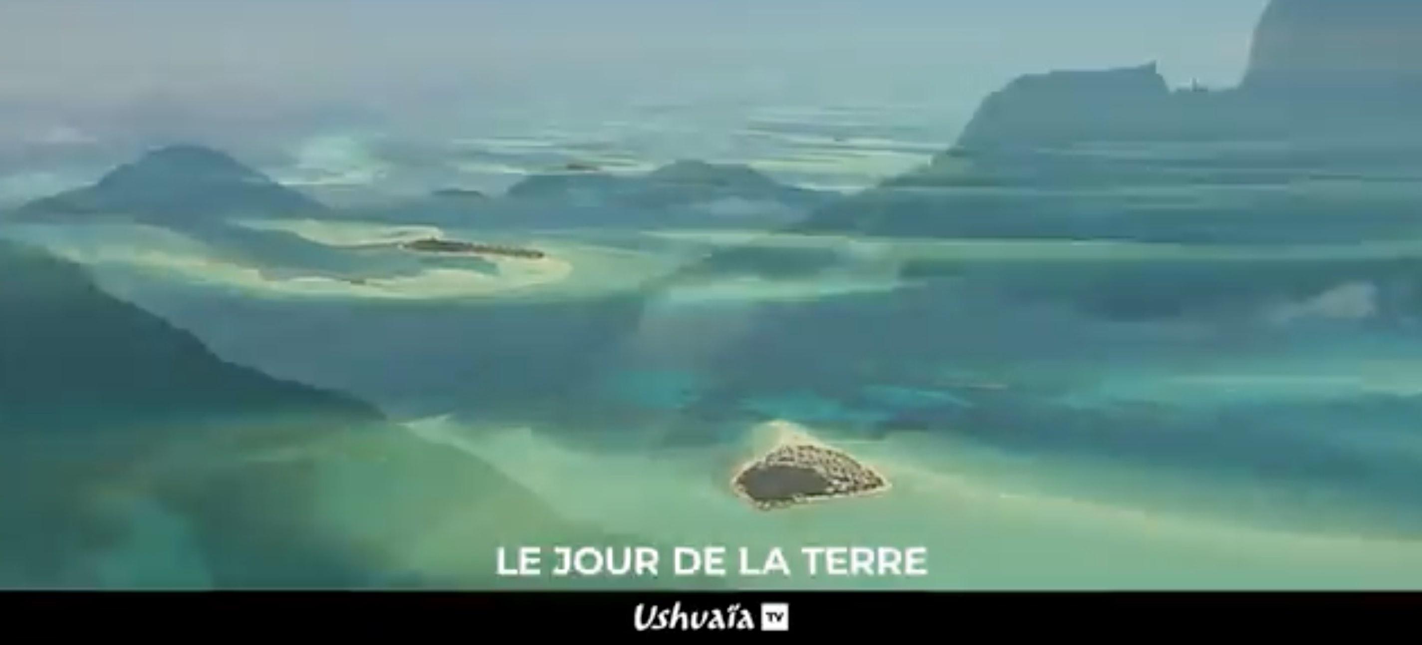 Ushuaïa TV - Jour de la terre - écologie -