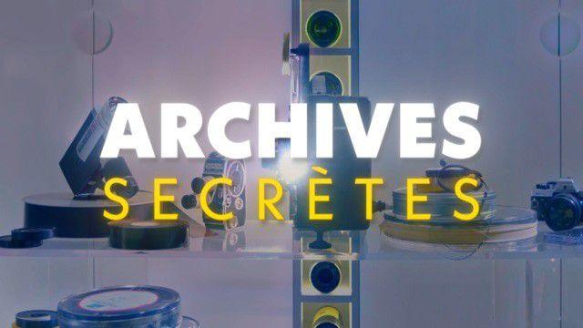 Archives secrètes - France 3 - Laurent Delahousse -