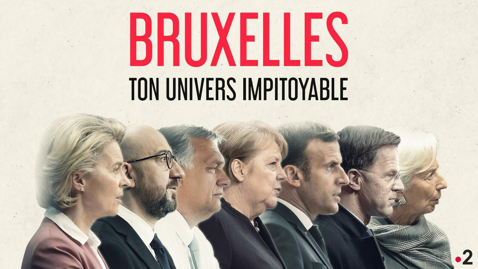 Bruxelles ton univers impitoyable - France 2 -