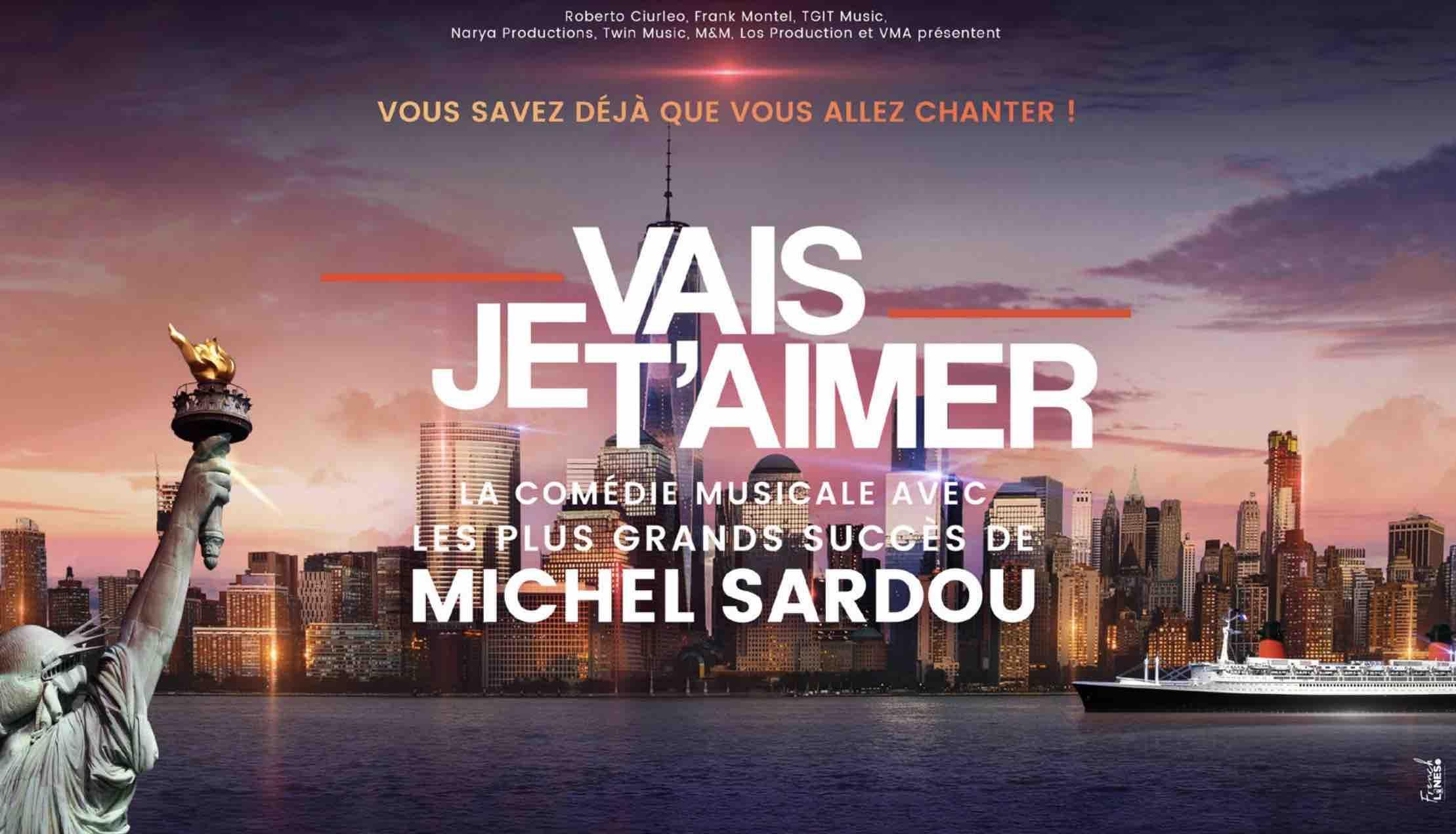 Je vais t'aimer - comédie musicale - Michel Sardou -