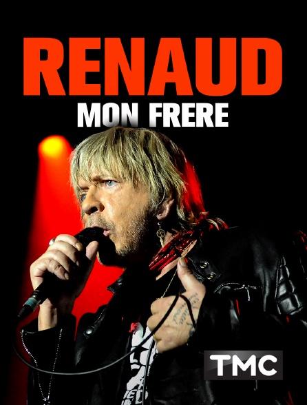 Renaud mon frère - TMC -