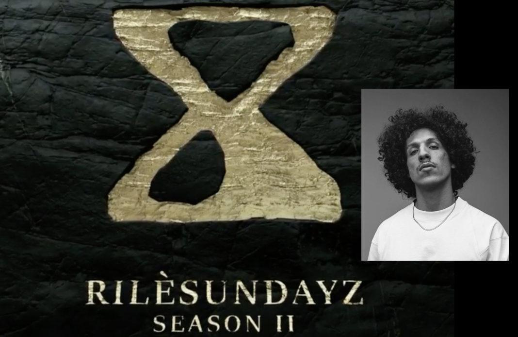 Rilès - Rilesundayz - season II -