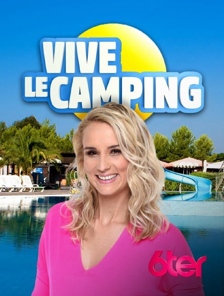 Vive le camping - 6ter - Elodie Gossuin -