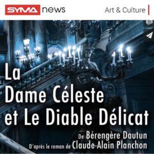 dame celeste - syma - avignon- théâtre - amour - love