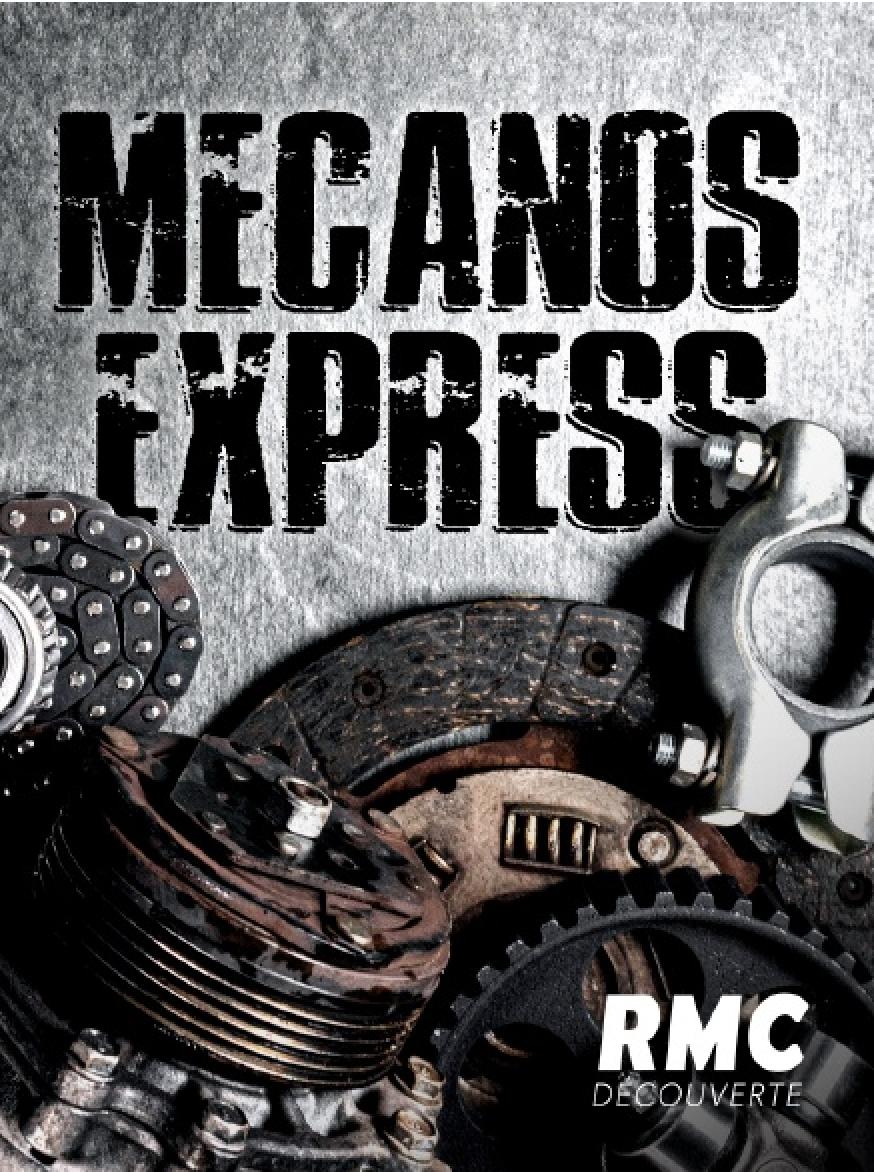 Mecano Express - RMC Découverte
