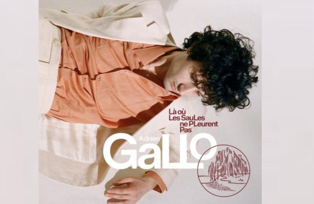 Adrien Gallo - Là où les saules ne pleurent pas -
