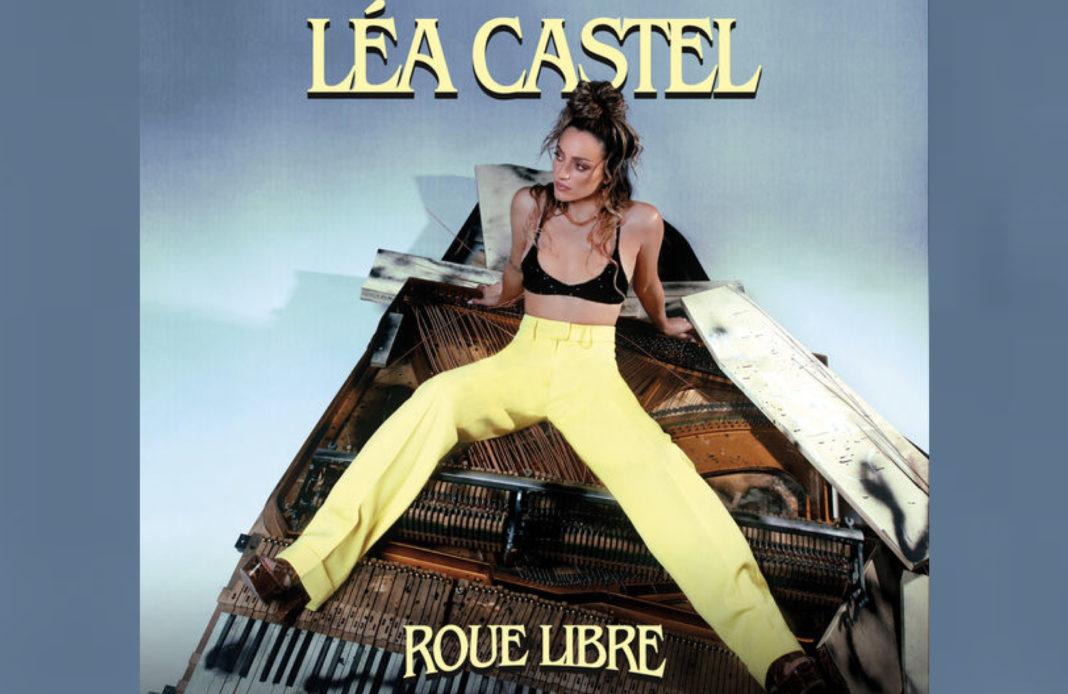 Léa Castel - Roue libre - Résister - Jenifer -
