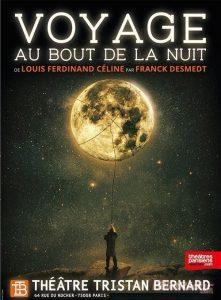 Céline - Franck Desmedt - syma news - Louis Ferdinand Celine - Théatre - Théâtre Tristan Bernard - Huchette - Lucernaire - Florence Yeremian