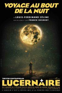 Voyage au bout de la nuit - Céline - Lucernaire - Théâtre - Franck Desmedt - SYMA News - SYMA Mobile - Florence Yeremian