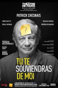 Tu te souviendras de moi - Patrick Chesnais - Théâtre de Paris - François Archambault - Syma News - Syma Mobile - Florence Yeremian - Théâtre - Alzheimer - Comédie - Solitude - Maladie - oubli - mémoire - communication - famille - solitude - seul - abandon