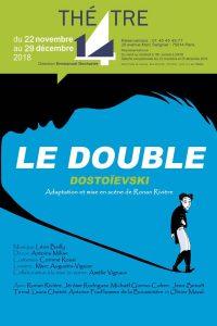 Le Double - Dostoievski - Ronan Riviere - Theatre - Théâtre 14 - Russie - Goliadkine - Folie - Syma Mobile - Syma News - Florence Yérémian