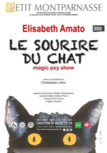 Le sourire du chat - psychologue - magie - Elisabeth Amato - magicienne - Petit Montparnasse - theatre - florence Yeremian - SYma News - Sortir - Paris Magic Psy Show - Chrisophe Lidon - Mentaliste