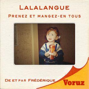 Lalalangue - la lalangue - Lacan - psy - psychanalise - enfance - cauchemar - frustration - privation - mere - maman - mother - Voruz - frederique voruz - comedienne - theatre du soleil - theatre - pièce - spectacle - paris - ariane mnouchkine - abkarian - conte - histoire vraie - maltraitance - Franck Pendino - unijambiste- vengeance - monologue - syma news - florence yeremian