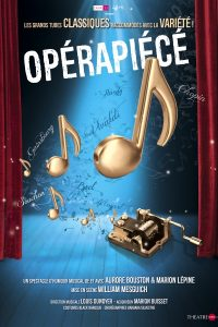 Operapiece - Opérapiécé - Théatre Essaion - syma news - Florence yeremian - William Mesguich - Aurore Bouston - Marion Lépine - Marion Buisset - louis Dunoyer - chant - chansons - divas - cantatrices - accordeon - mélodie - musique classique - pop - variété - opéra - spectacle - musical - comédie musicale