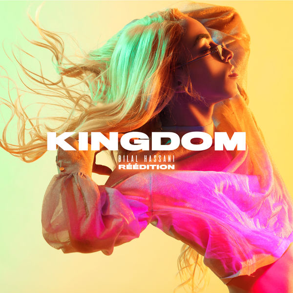 Bilal Hassani - Kingdom - pochette - réedition