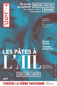 les pates à l'ail - theatre - symanews - florence yeremian - rire - comedie - la scene parisienne - philippe giangreco - bruno gaccio - jean-carol larrive - coq heron production - paris - sortir - piece