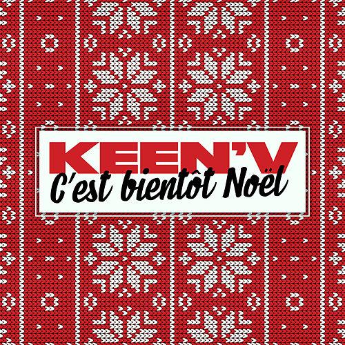 Keen'V - C'est bientôt Noël - Tube - Noël
