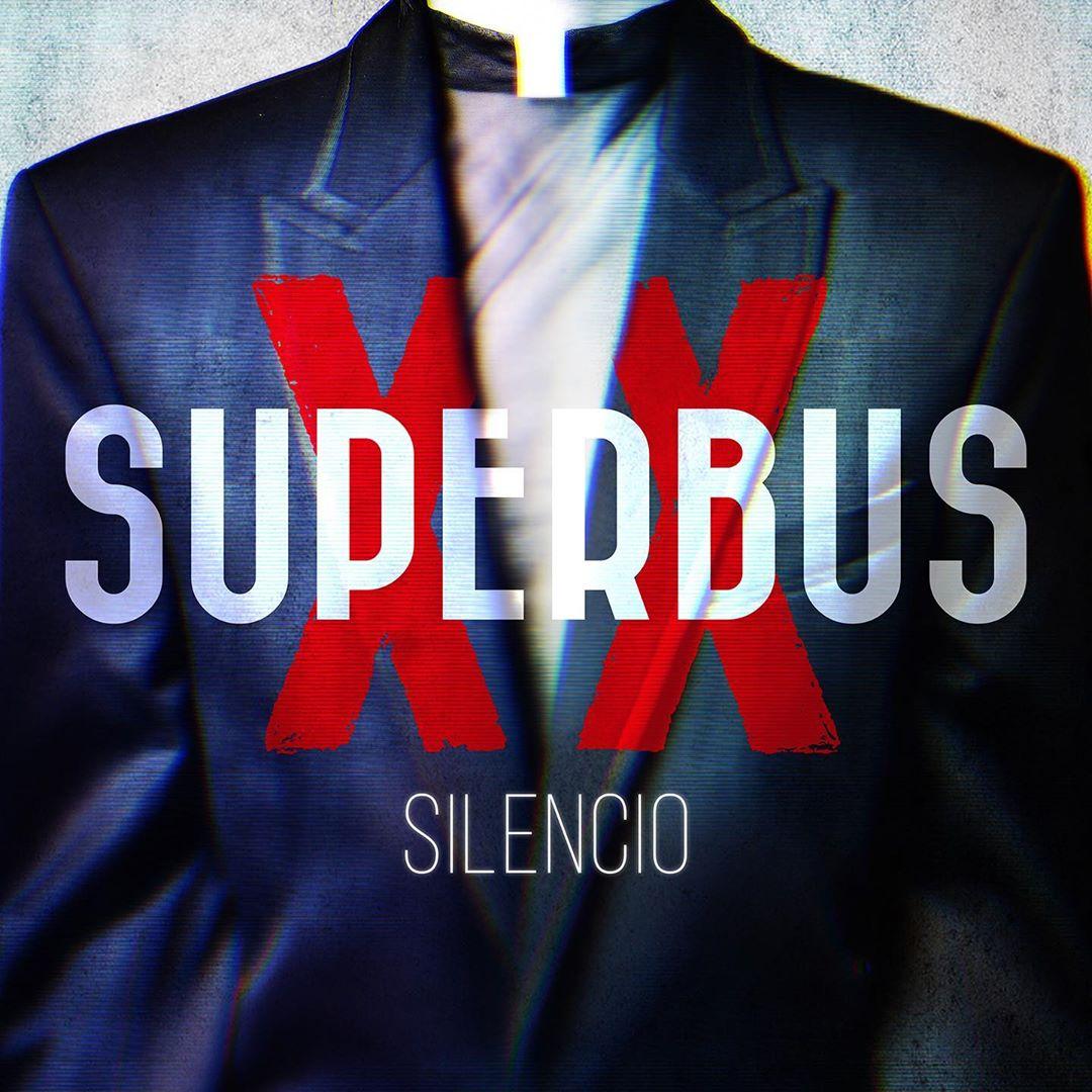 Superbus - retour - Silencio - hit