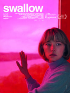 Swallow - Cinema - film - movie - Carlo mirabella davis - florence yeremian - syma news - haley bennett - maladie de pica - syndrome de pica - avaler - comedienne