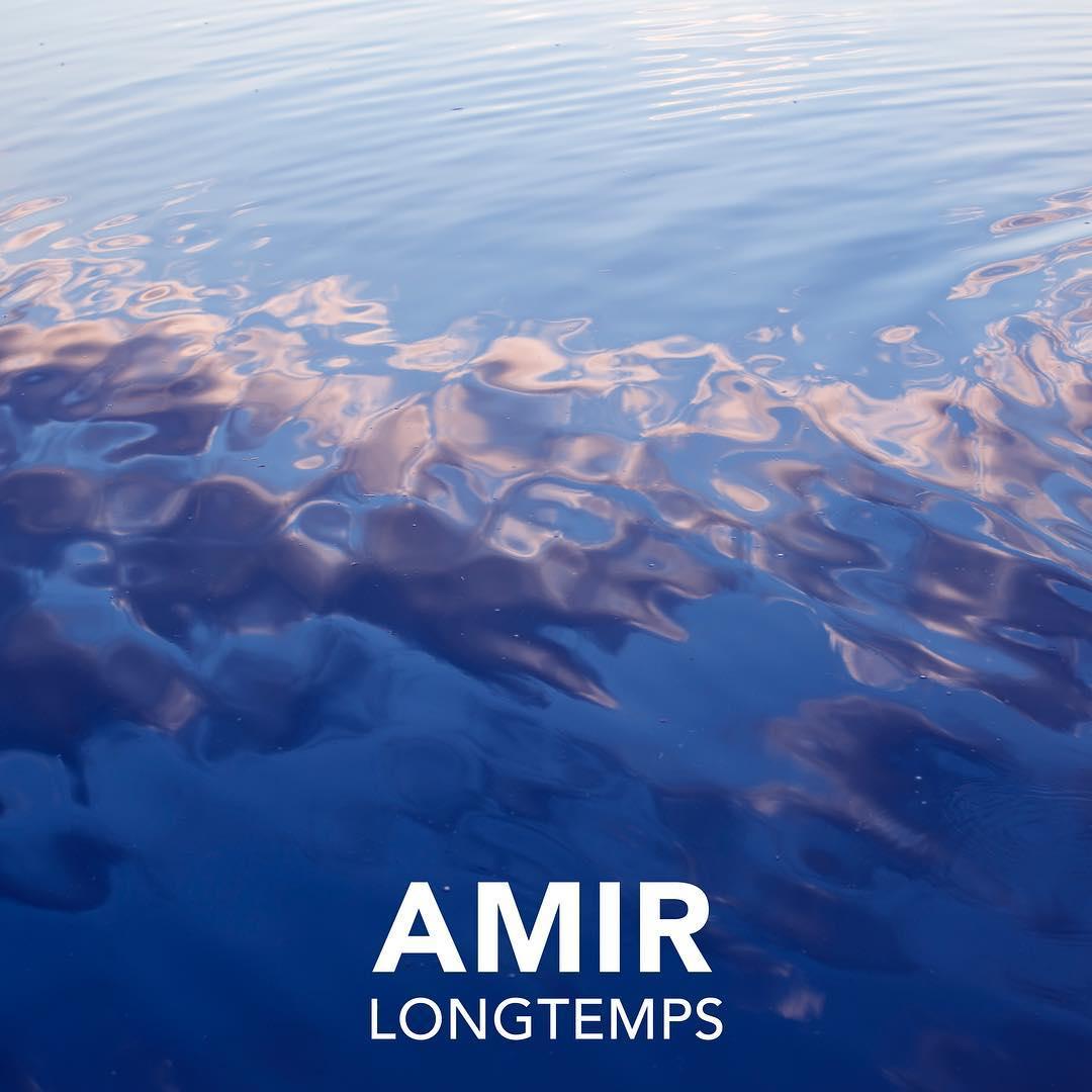 Amir - Longtemps - Amour