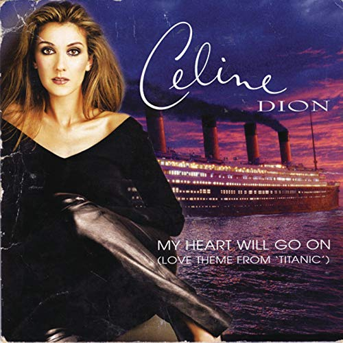 Céline Dion - My heart will go on - Titanic - amour