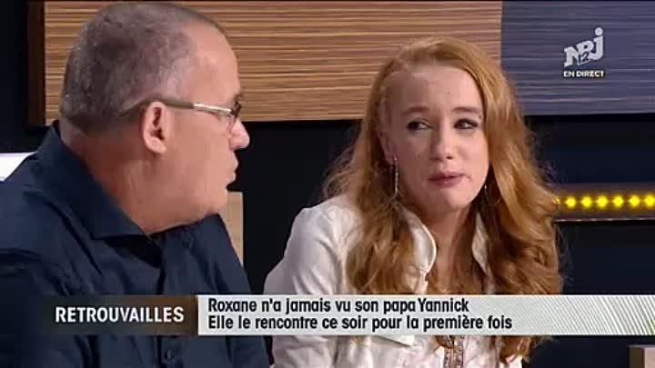 Retrouvailles - NRJ 12 - Jean Marc Morandini - Roxane - père