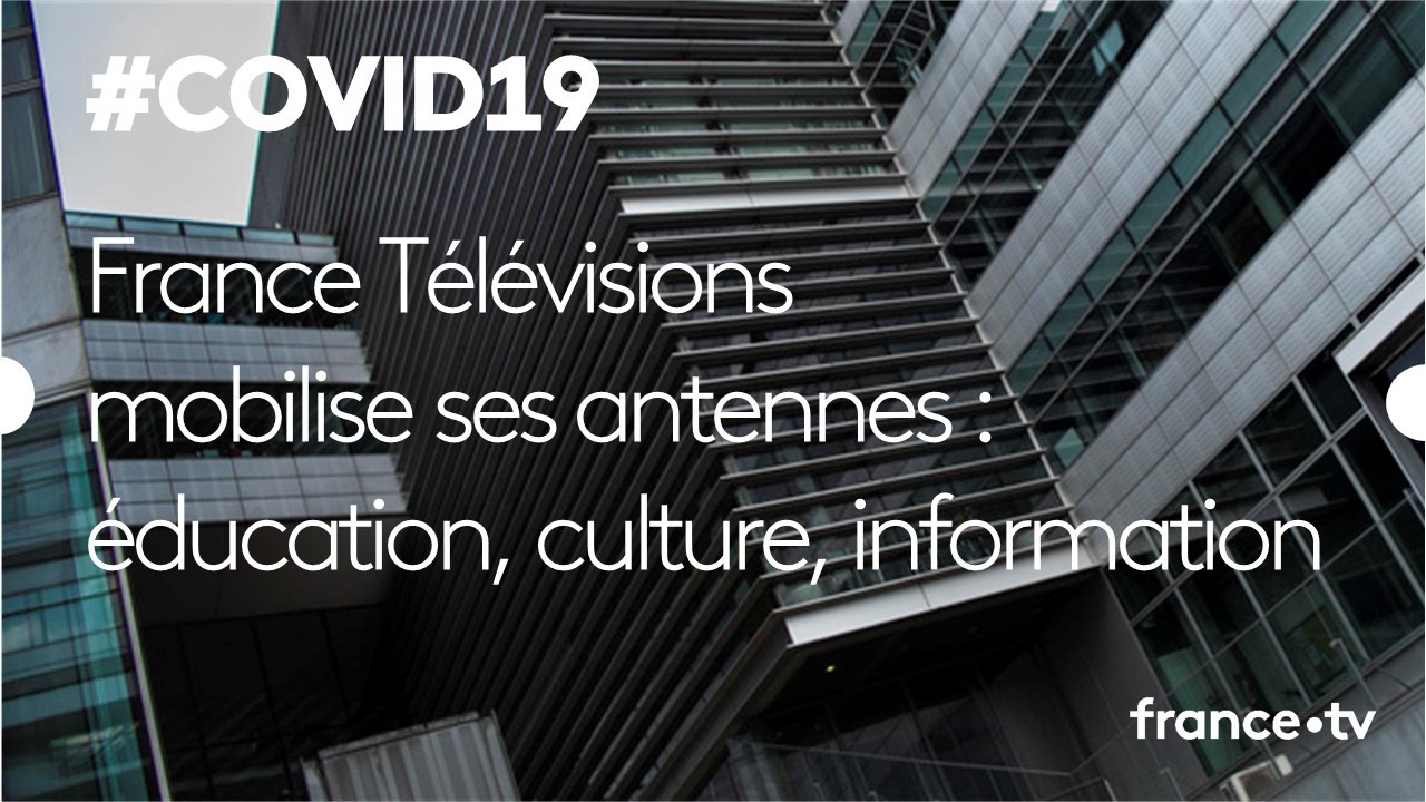 Confinement - Coronavirus - FranceTV - France 4 - éducation